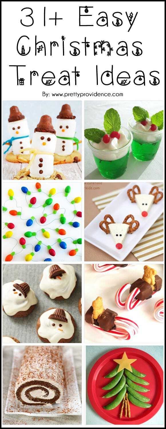 over 31 easy christmas treat ideas!