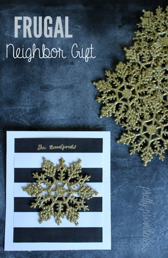 Frugal Neighbor Gift Idea