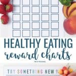 Healthy eating reward chart printables with fruit and vegetables around them.