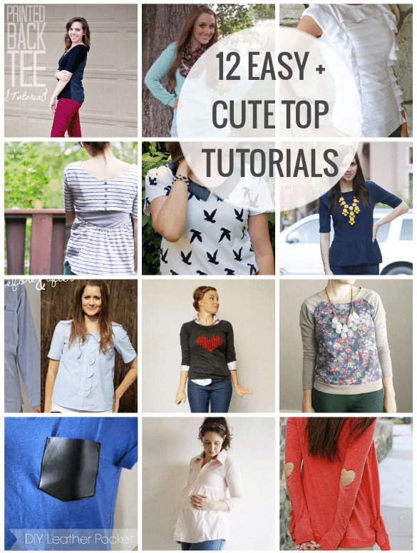 12 easy top tutorials - sewing, refashions and upgrades!