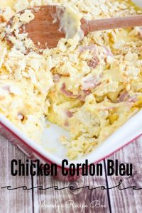 Chicken Cordon Bleu Casserole by Mandy's Recipe Box