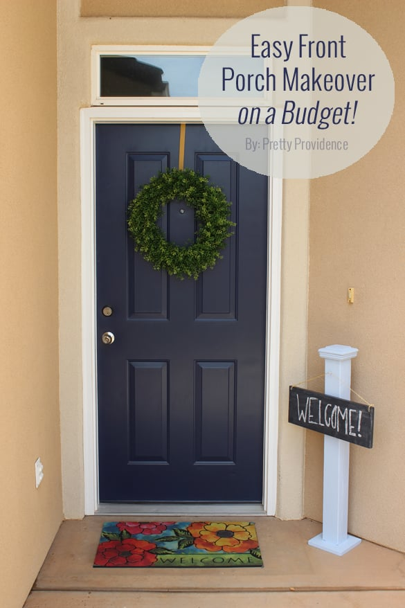Easy front porch makeover on a budget!