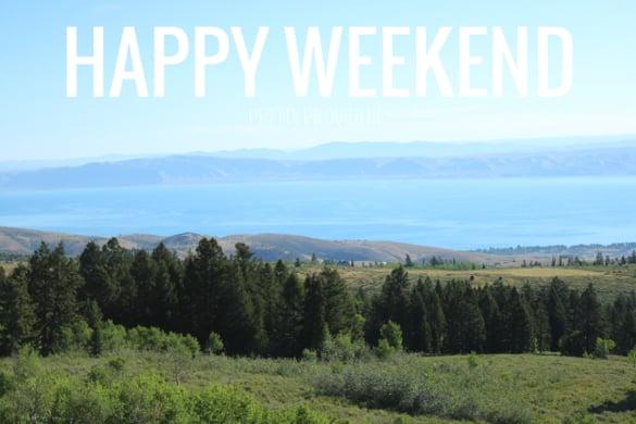 happy weekend! [bear lake, utah]