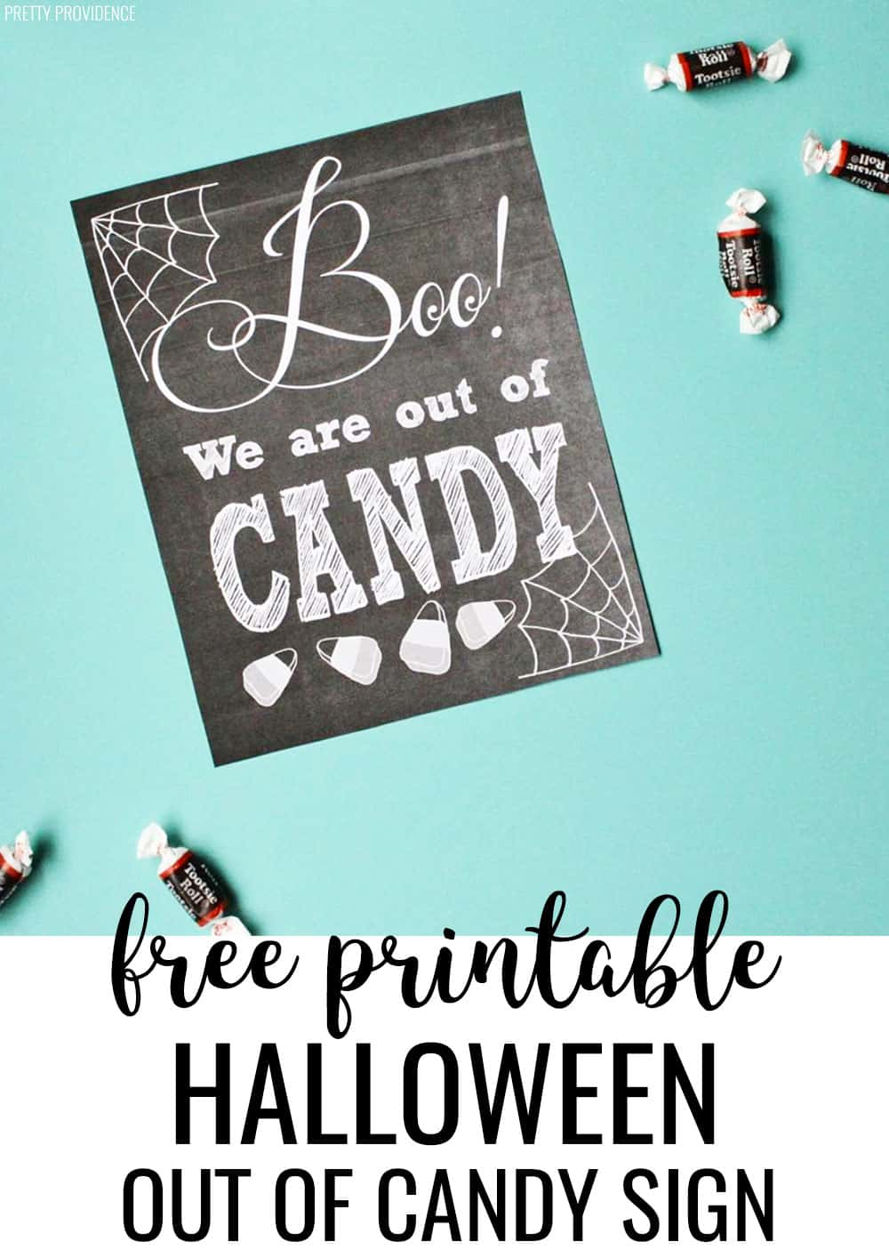 Boo! We are Out of Candy free printable sign for Halloween