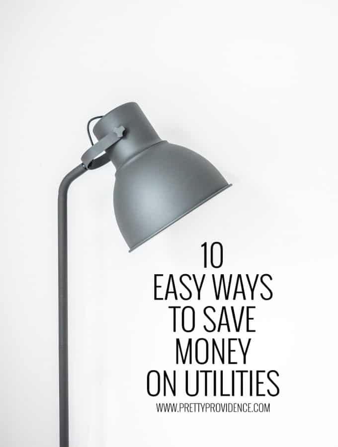 10 Easy Ways to Save Money on Utilities