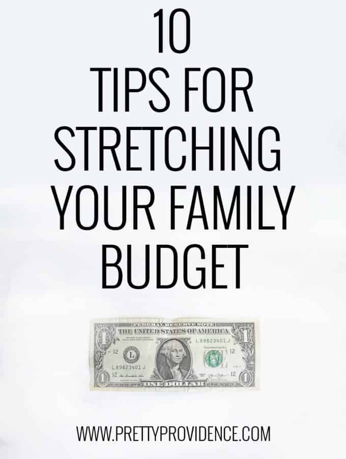 Ten Tips for Stretching the Family Budget
