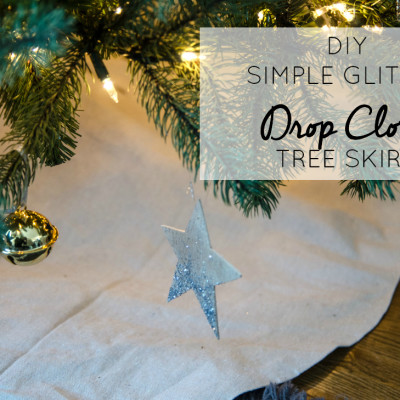 DIY Simple Glitter Drop Cloth Tree Skirt