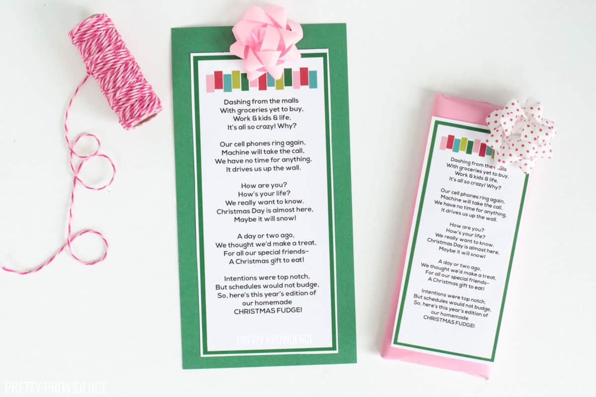 Homemade Christmas fudge poem on a candy bar with green paper behind it and a pink bow. Christmas neighbor gift idea.
