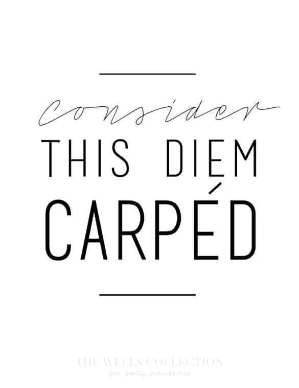 Carpe Diem modern free printable for a work space! Love this.
