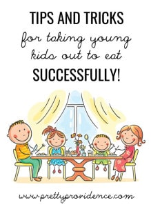 Really great tips in here for taking young kids out to eat successfully! I had never thought of some of these before!