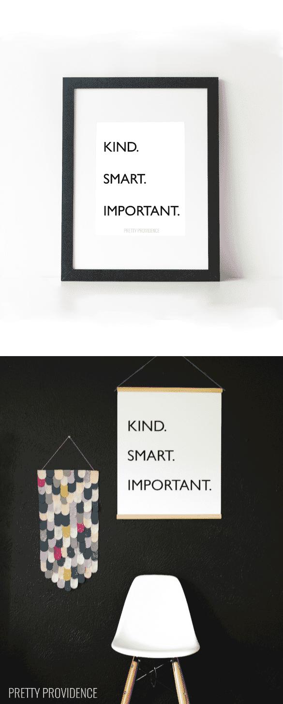 Kind. Smart. Important.