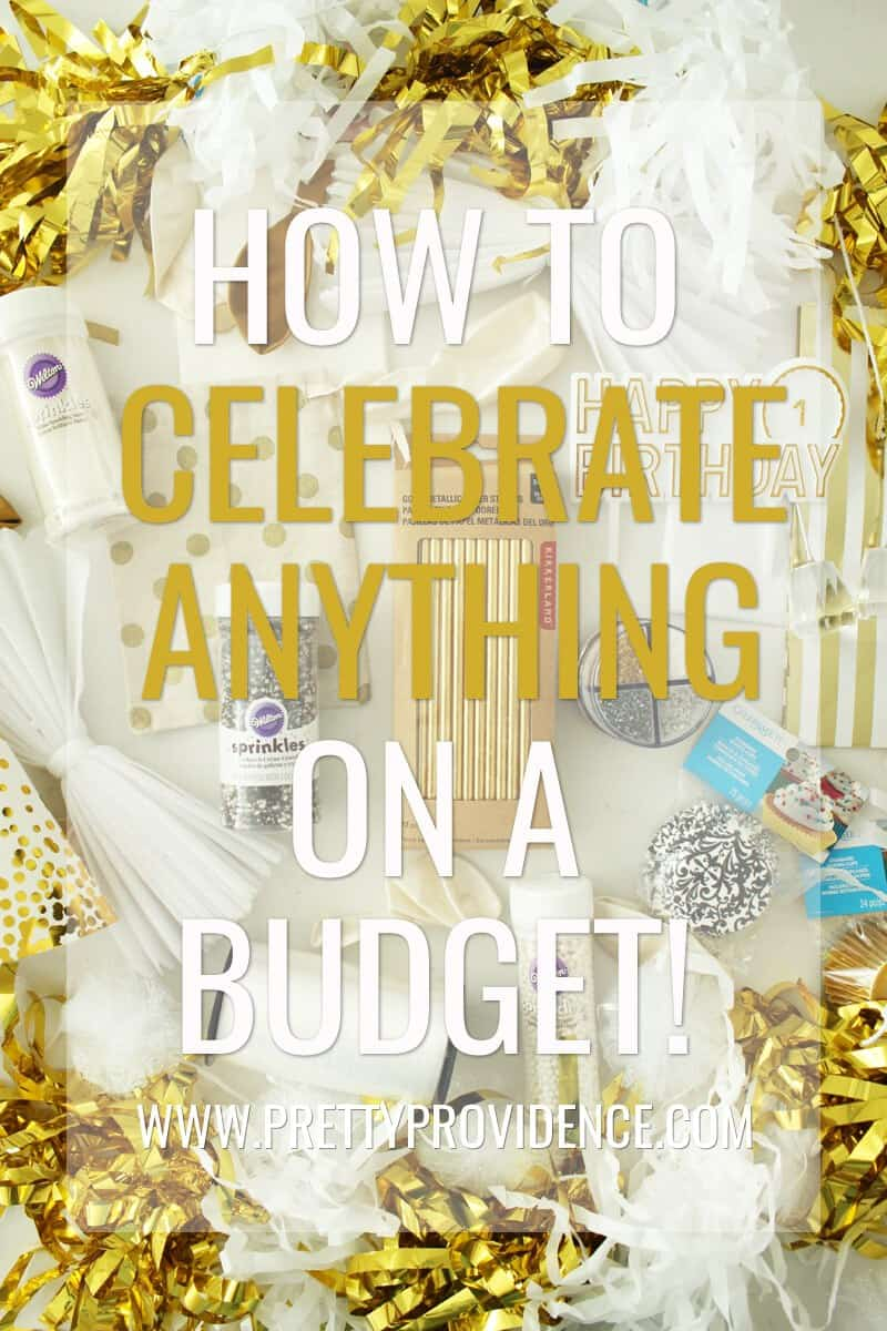 Really awesome tips on how to celebrate special events, big or small, on a budget! Great tips in here I never thought of before!