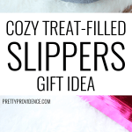 treat filled slippers gift idea optimized for pinterest
