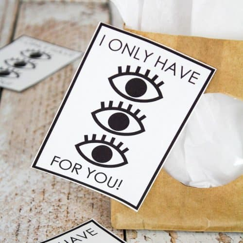 I Only Have Eyes For You – Valentine Printable