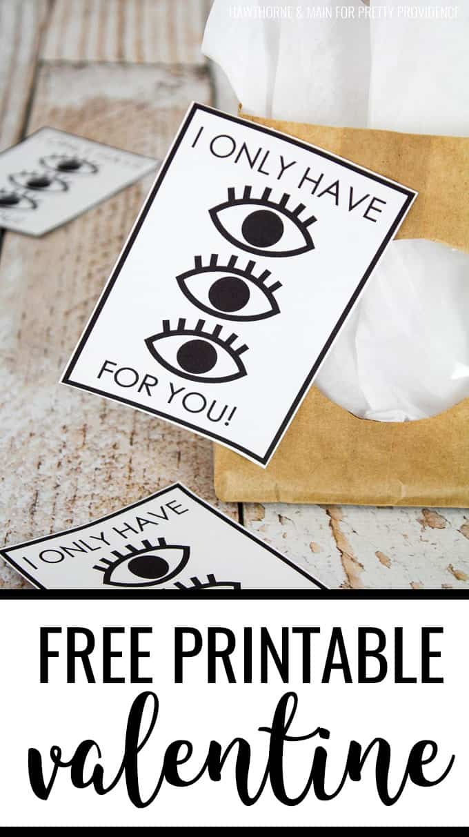 Free printable Valentines card 'I only have eyes for you' black and white, modern and classy! Perfect for your husband or wife, boyfriend or girlfriend! #valentines #valentinesday #freeprintable #freeprintablevalentines #freeprintablevalentinescards #vday #valentinesgifts #giftideas #blackandwhite #gifttag