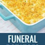 Funeral potatoes recipe - potatoes in a dish with corn flakes on top with title text below the photo.