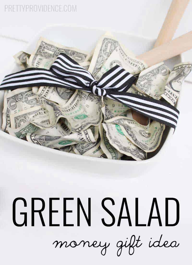 Green Salad\' Money Gift Idea - Pretty Providence