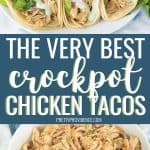 Crockpot chicken tacos and shredded chicken in a bowl - collage for pinterest with title