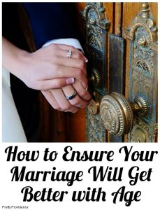 how-to-ensure-your-marriage-will-get-better-with-age