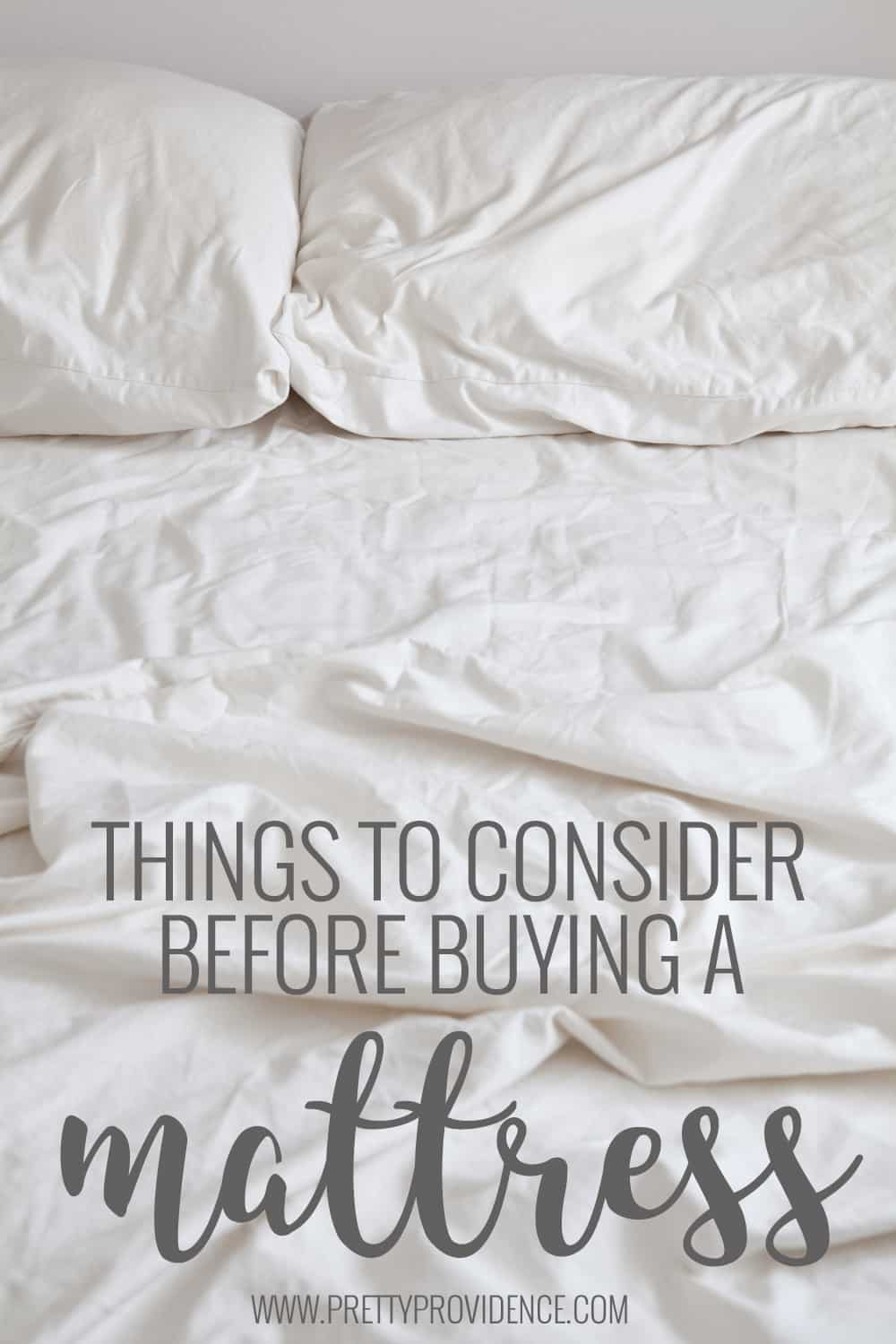 Important things to consider before buying a mattress! So many different things factor in to such a big purchase! Make sure you've considered all of them!