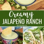 Jalapeño Ranch dip in a bowl and over tacos collage