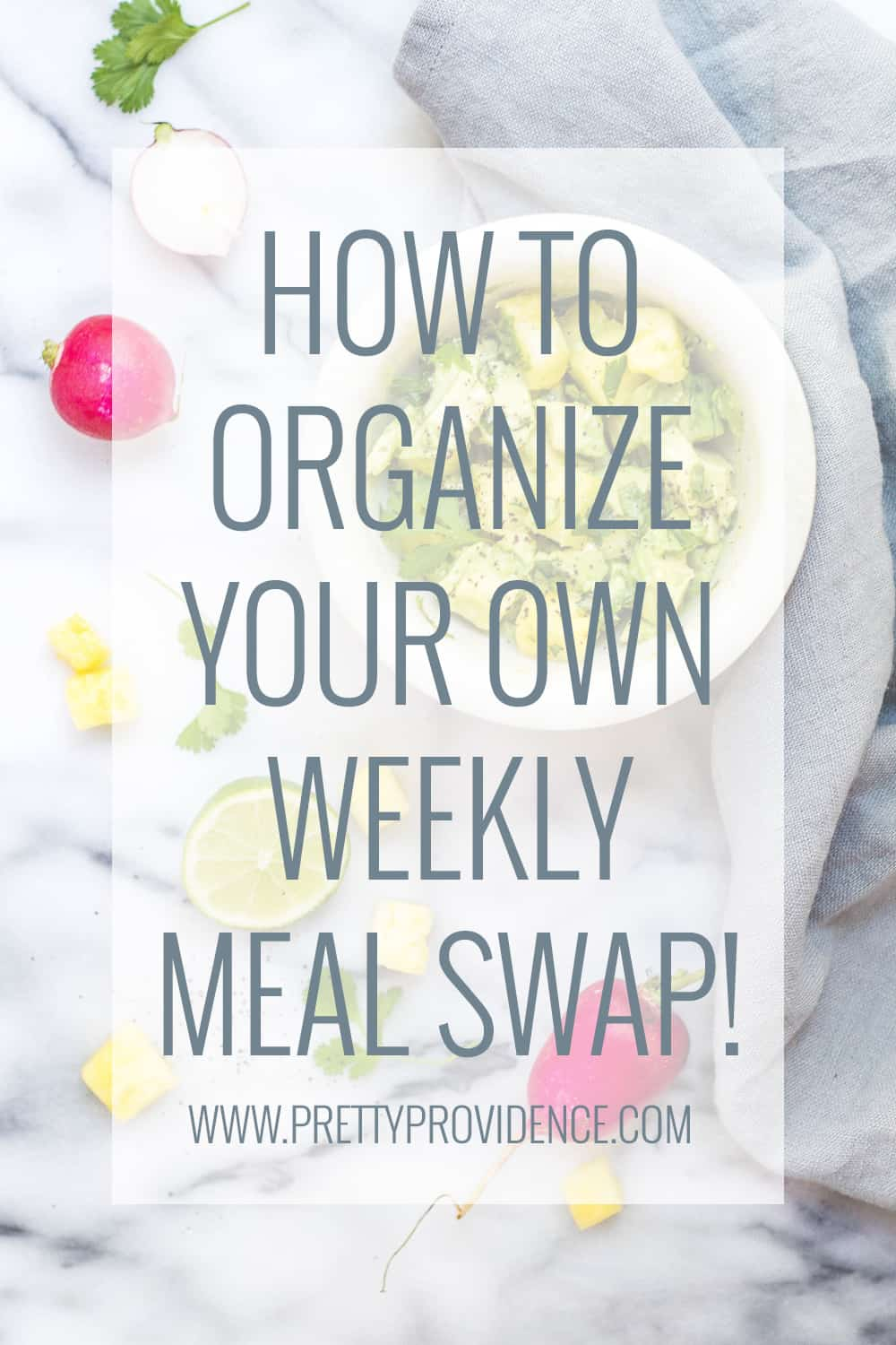 How to organize your own weekly meal swap! Save time, money, and diversify what you eat! Win/win!