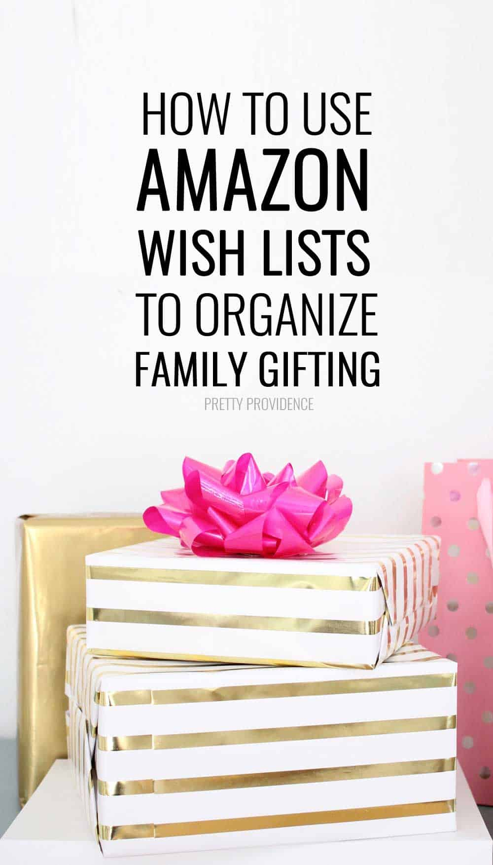 How to Use Amazon Wish Lists for Gifting - Pretty Providence