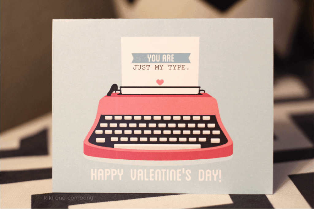 You are just my type Valentines Card