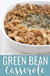 Green Bean Casserole in a white casserole dish.