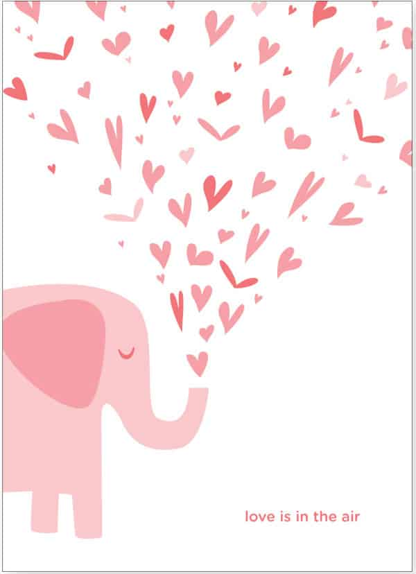 """White Valentine card with a pink elephant blowing hearts out of his trunk with the phrase """"Love is in the air"""" at the bottom."""