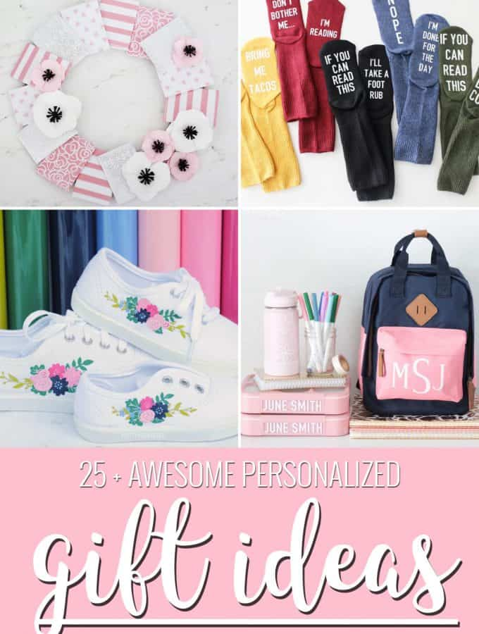 25+ Personalized Gift Ideas to Make with your Cricut