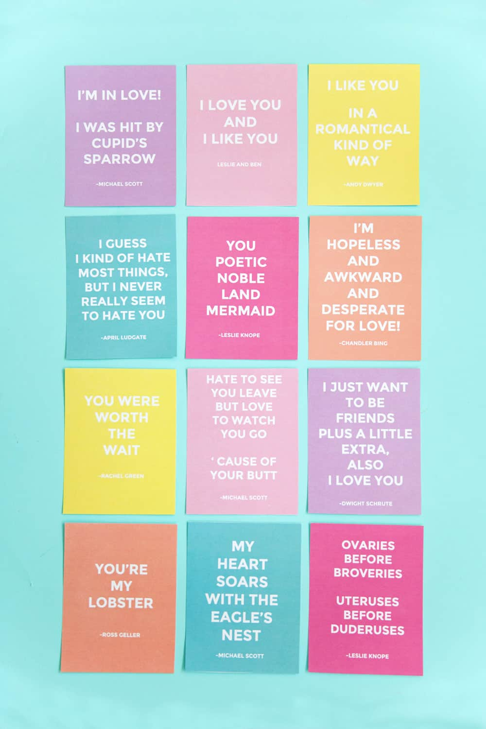 12 different brightly colored printable Valentines cards with funny quotes from TV shows like Friends, The Office, Parks and Rec.