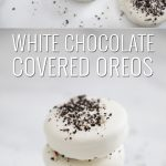 white chocolate covered oreos in two images optimized for pinterest