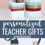 Personalized teacher gifts clipboard, disinfectant wipes, badge holder and pen cup.