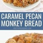 Caramel pecan Monkey Bread collage