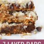 three stacked seven layer bars with text optimized for pinterest
