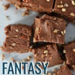 Fudge cut into squares with text overlay that says 'fantasy fudge'