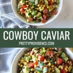 two photos of cowboy caviar in a pinterest collage