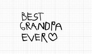 Best grandpa ever in kids handwriting on Cricut Design Space