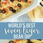 Seven layer bean dip in a white dish