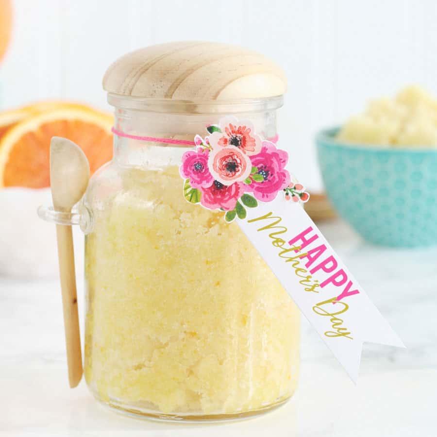 Orange Vanilla Sugar Scrub with Mother's day gift tag