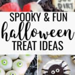 Halloween treat ideas long collage, graveyard dirt pudding cup with gummy worms, eyeball cake bites, spider cookies, popcorn skull and pretzel hugs with eyeballs